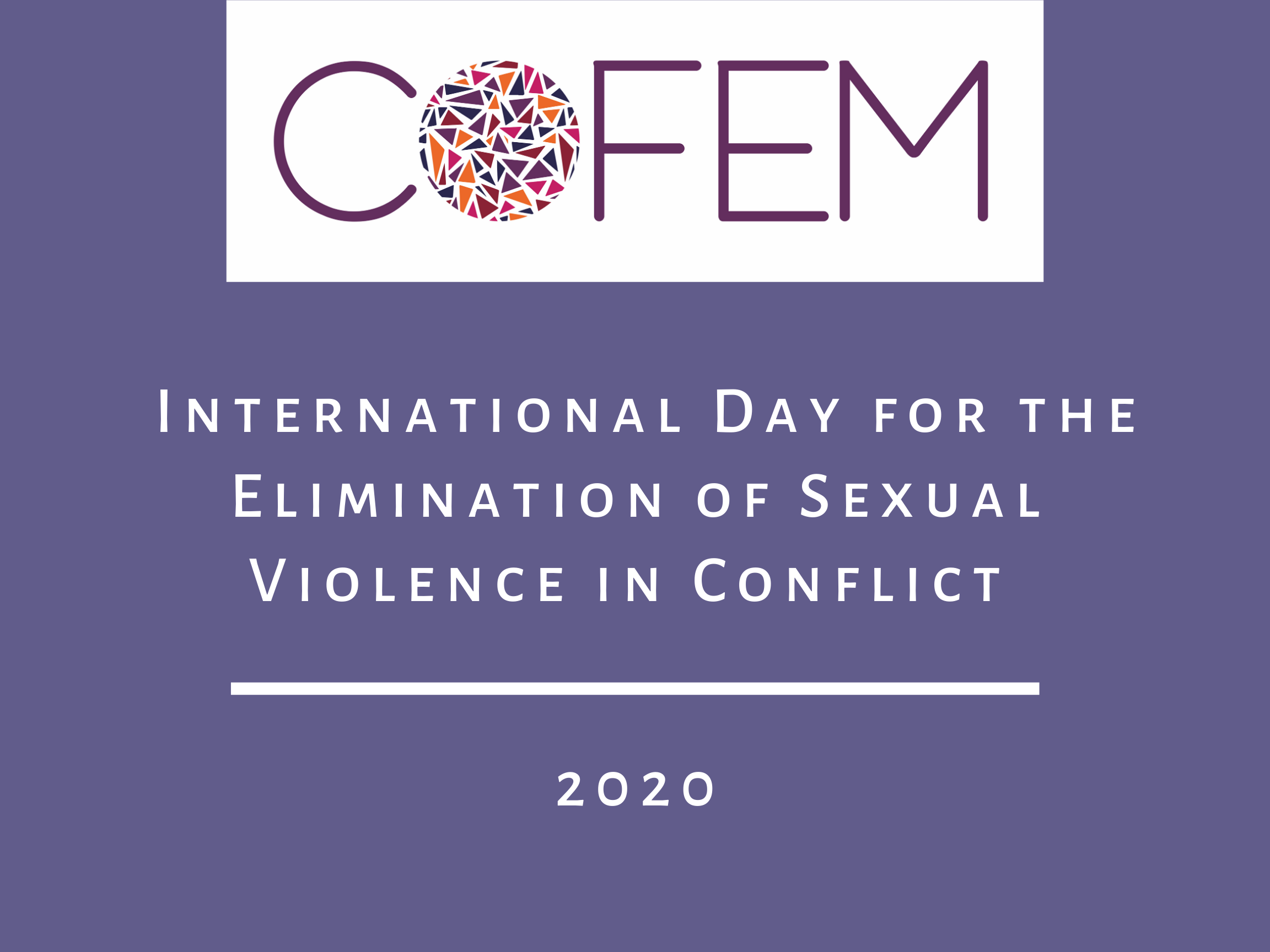 """Cover image with COFEM logo and title of blog """"International day for the elimination of sexual violence in conflict"""""""